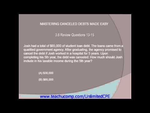 Get unlimited CPE at http://www.teachucomp.com/unlimitedCPE. A clip from Canceld Debts-CPE Edition:  Review Questions 13-15.