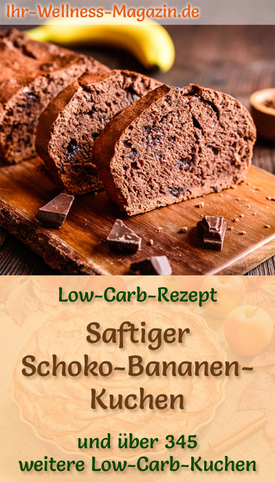 Saftiger Schoko-Bananen-Kuchen - Low-Carb-Rezept ohne Zucker