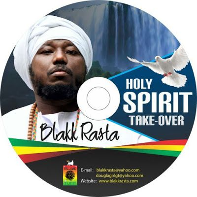 MP3) Download: Blakk Rasta Holy Spirit Take Over Blakk Rasta