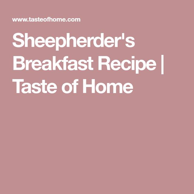 Sheepherder S Breakfast Recipe: Sheepherder's Breakfast