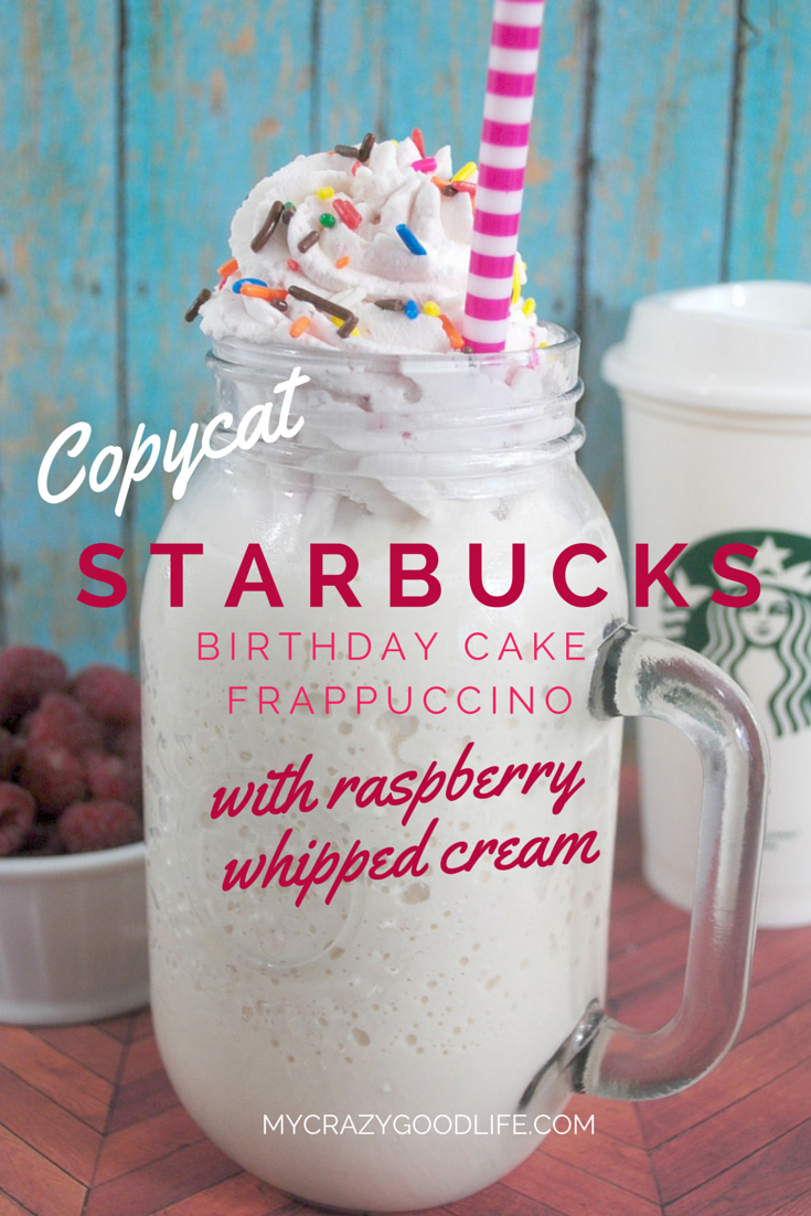Copycat Starbucks Birthday Cake Frappuccino with Raspberry Whipped