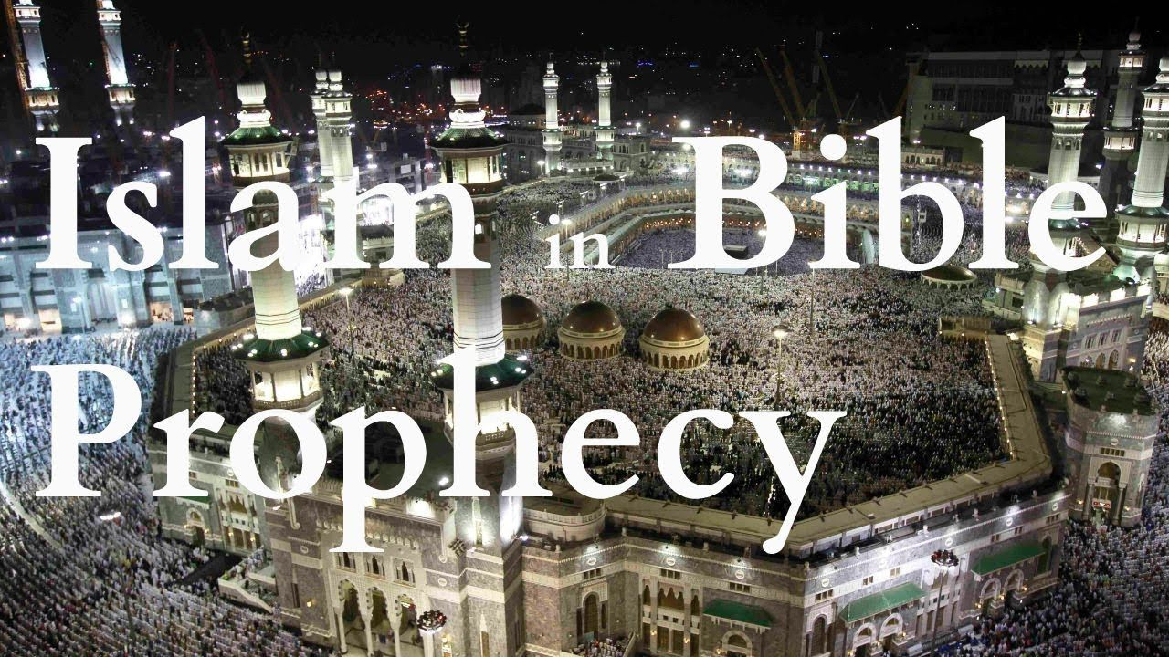 Islam and bible prophecy bible prophecy prophecy islam