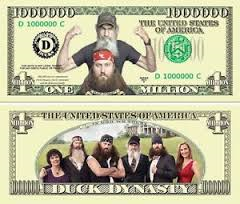 DUCK DYNASTY DOLLAR BILL