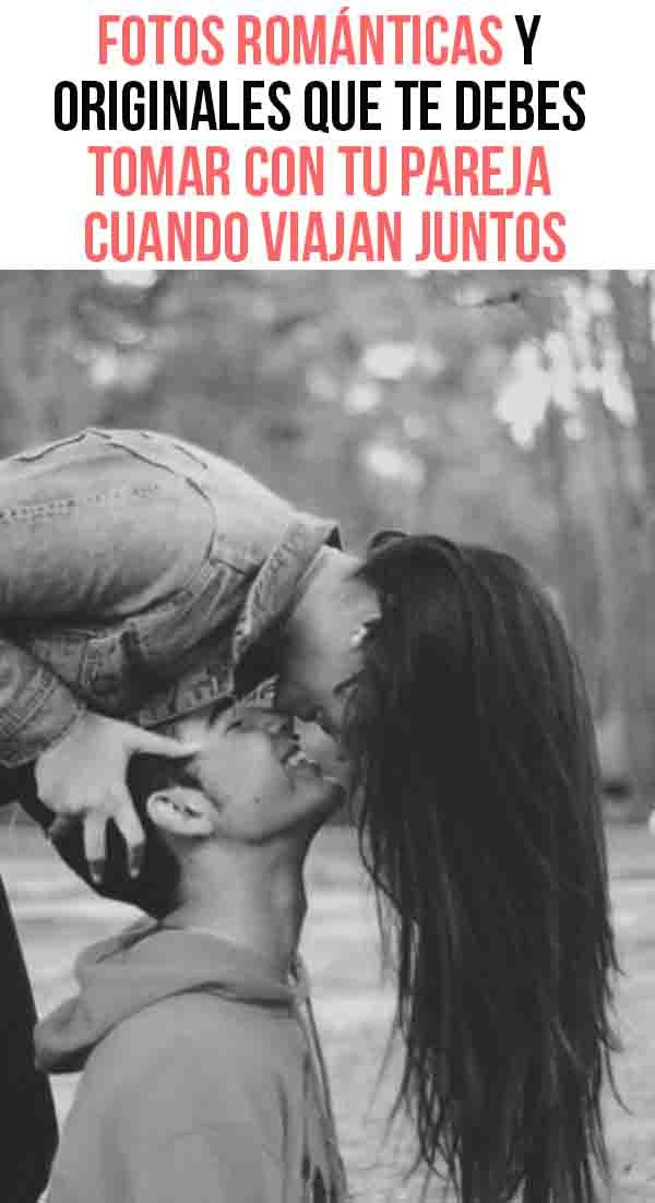 Fotos Románticas Y Originales Que Te Debes Tomar Con Tu Pareja