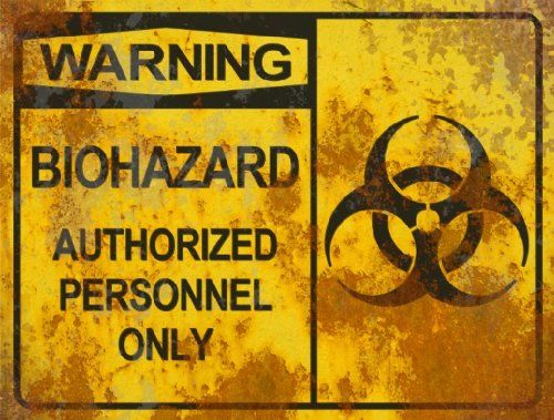 Warning Biohazard Authorized THICK Sign - Halloween Decor Prop Road