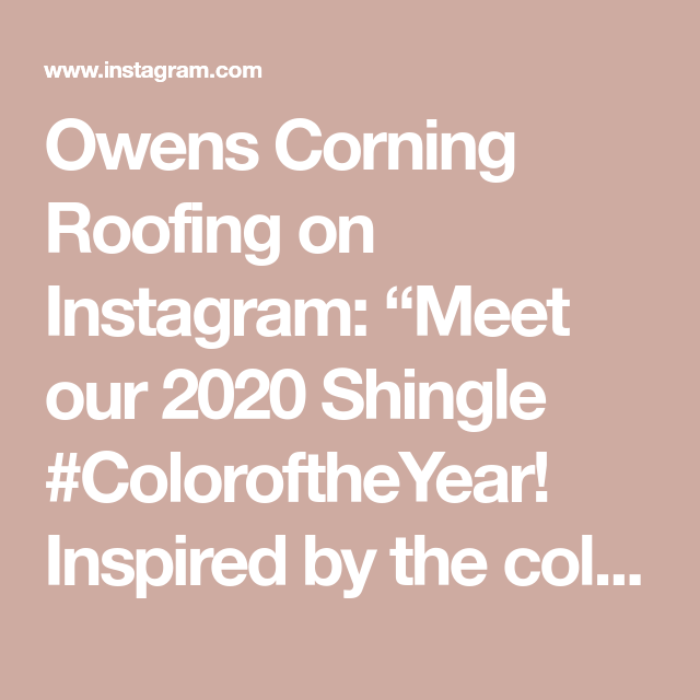 """Best Owens Corning Roofing On Instagram """"Meet Our 2020 Shingle 640 x 480"""