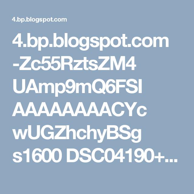 4.bp.blogspot.com -Zc55RztsZM4 UAmp9mQ6FSI AAAAAAAACYc wUGZhchyBSg s1600 DSC04190+copia.jpg