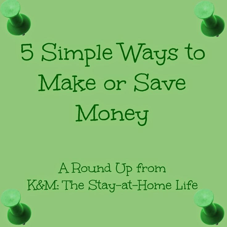 5 Simple Ways to Make or Save Money from The Stay-at-Home Life
