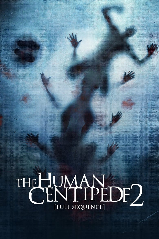 Hd 1080p The Human Centipede 2 Full Sequence Pelicula Completa En Espanol Latino Mega Videos Linea Free Movies Online Movies Online Full Movies Online Free