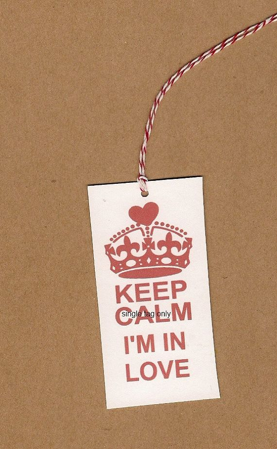 Keep Calm I'm in Love Valentine Gift tags package holiday presents bakers twine hang tag gifts