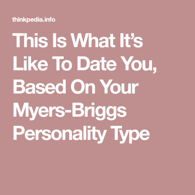 dating someone based on personality
