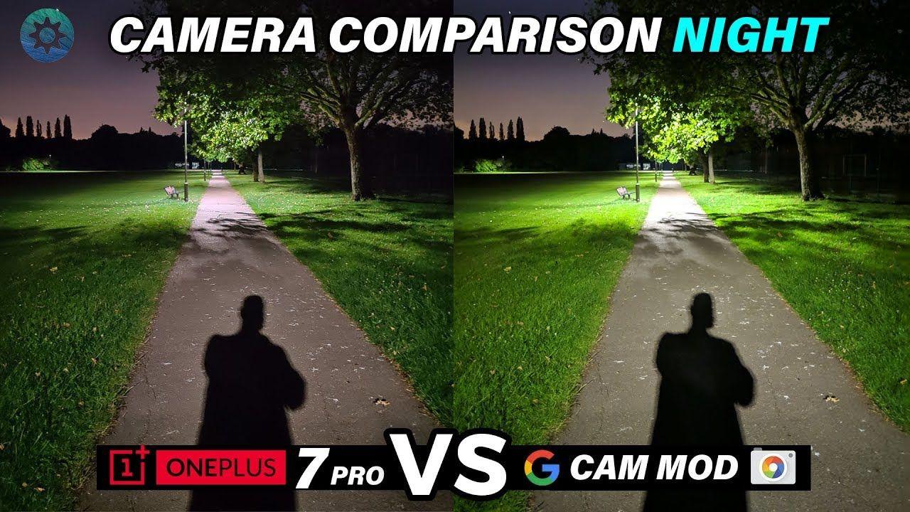 Oneplus 7 Pro Gcam Vs Stock Camera Part 1 Oneplus Camera Comparison Camera