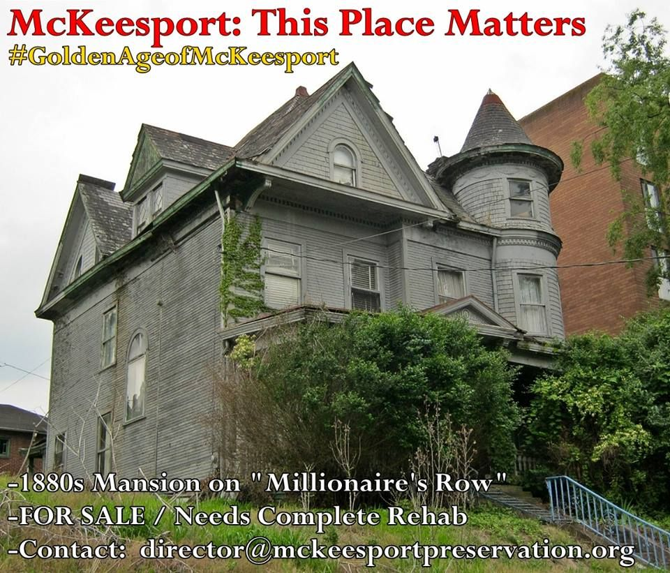 Mckeesport, Abandoned Houses, Victorian Homes