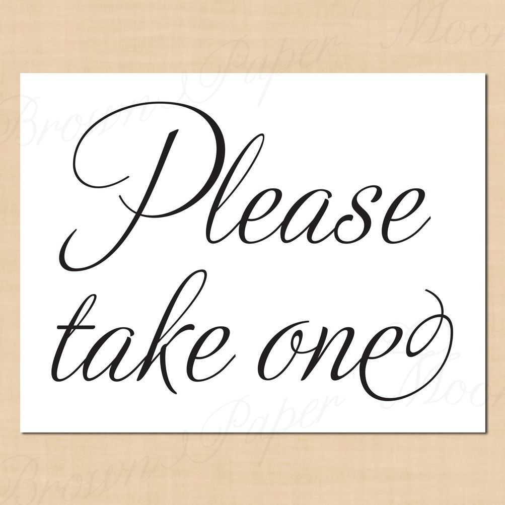 graphic regarding Please Take One Sign Printable named Printable+You should+Consider+Just one+Indication Refreshing Several years Eve Printables