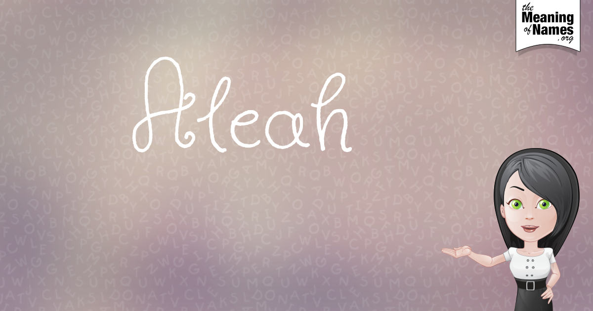 What Does The Name Aleah Mean Aleah Pinterest Baby Names