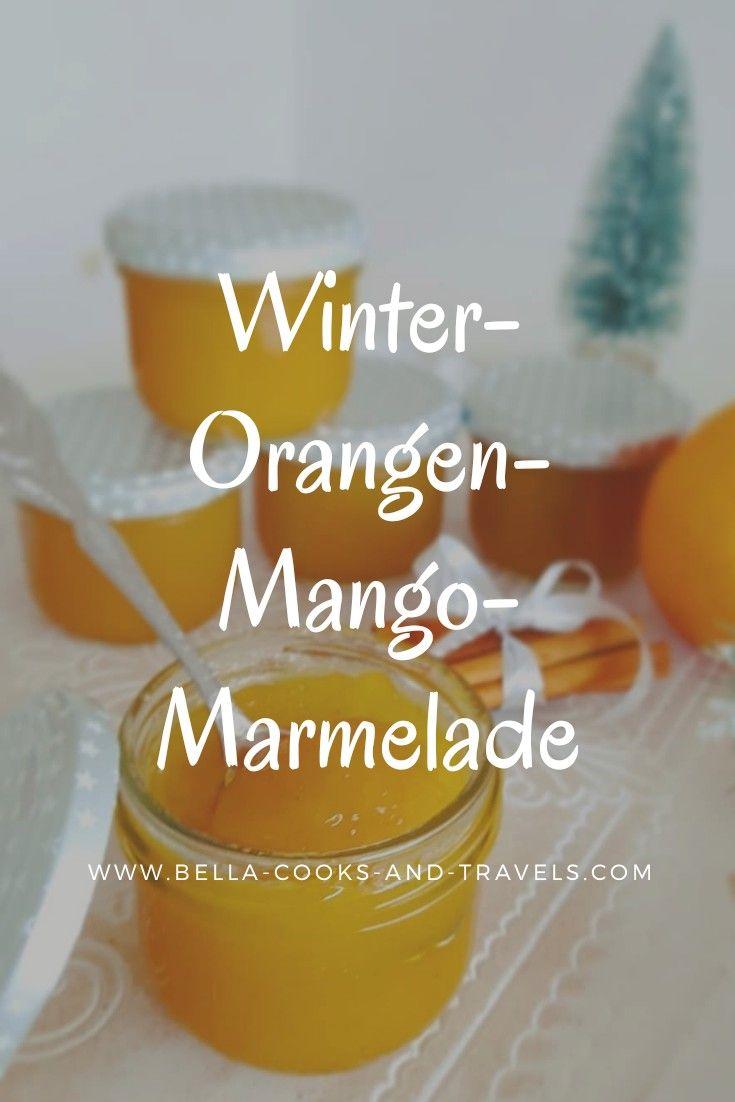 Leckeres Rezept für Winter-Orangen-Mango-Marmelade #homemadesweets