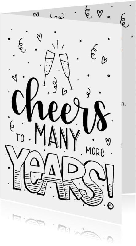 Photo of Felicitatiekaart – Cheers to many more years – Felicitatiekaarten – Eventplanung