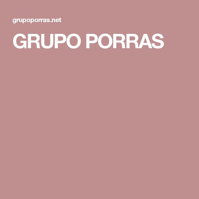 GRUPO PORRAS