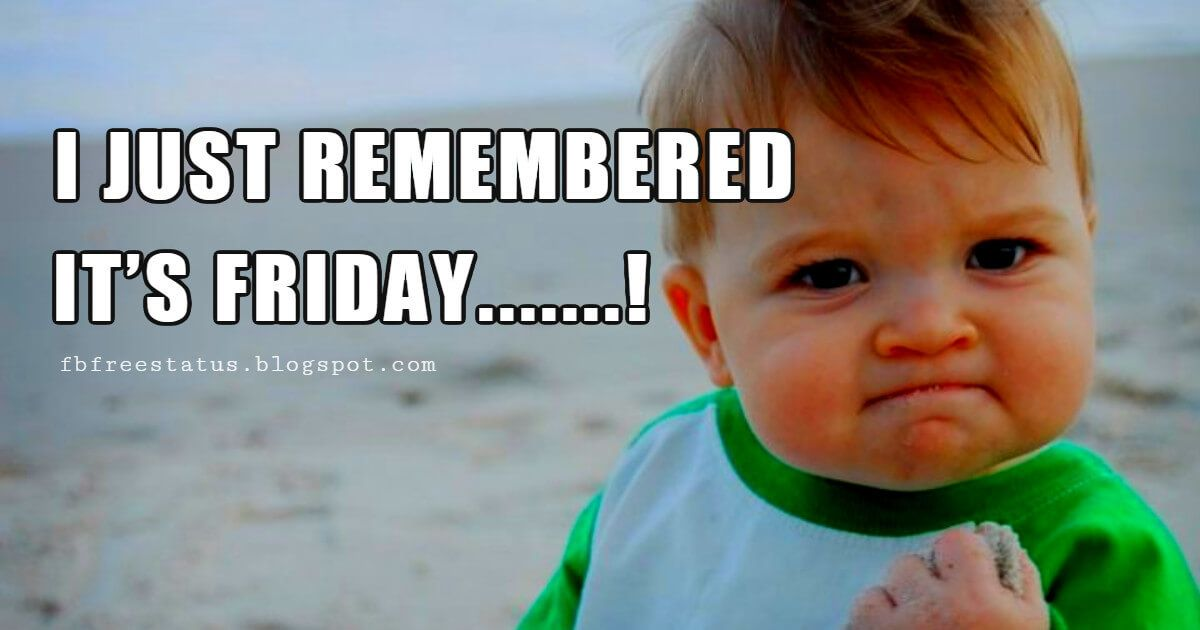 Funny Friday Quotes Memes To Make You Smile Its Friday Quotes Friday Humor Friday Quotes Funny