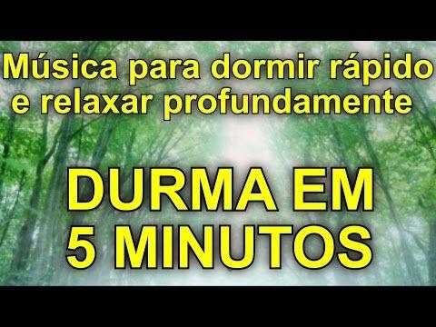 Musicas Para Dormir Rapido E Relaxar Durma Em 5 Minutos Com Sons