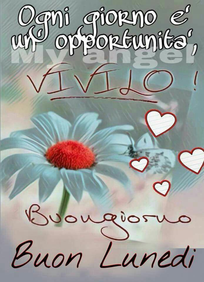 Buon Lunedì Auguri Pinterest Good Morning E Yes