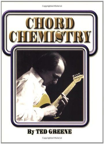 Chord Chemistry Kindle Edition By Ted Greene Arts Photography Kindle Ebooks Amazon Com Chemistry Greene Bestselling Books