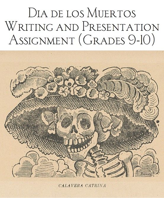 001 Day of the Dead Writing and Presentation Assignment High