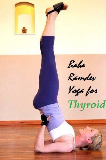 Baba Ramdev Yoga For Thyroid Baba Ramdev Yoga Yoga For Balance Yoga Benefits
