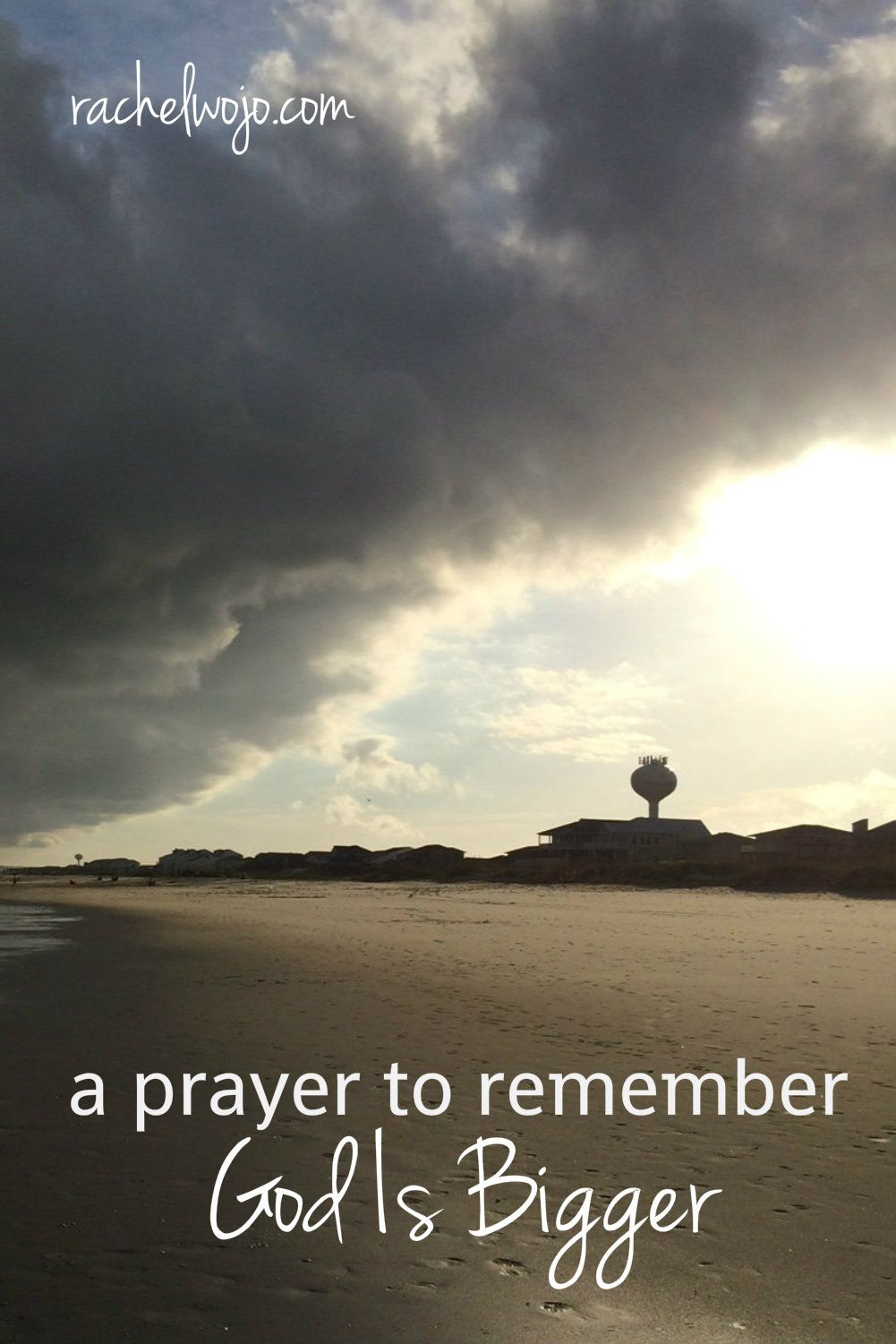 A Prayer to Remember God Is Bigger (With images) Pray