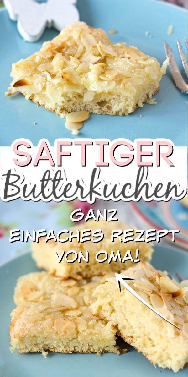 Saftiger Butterkuchen nach Omas Rezept – der Beste! – Eine Prise Lecker