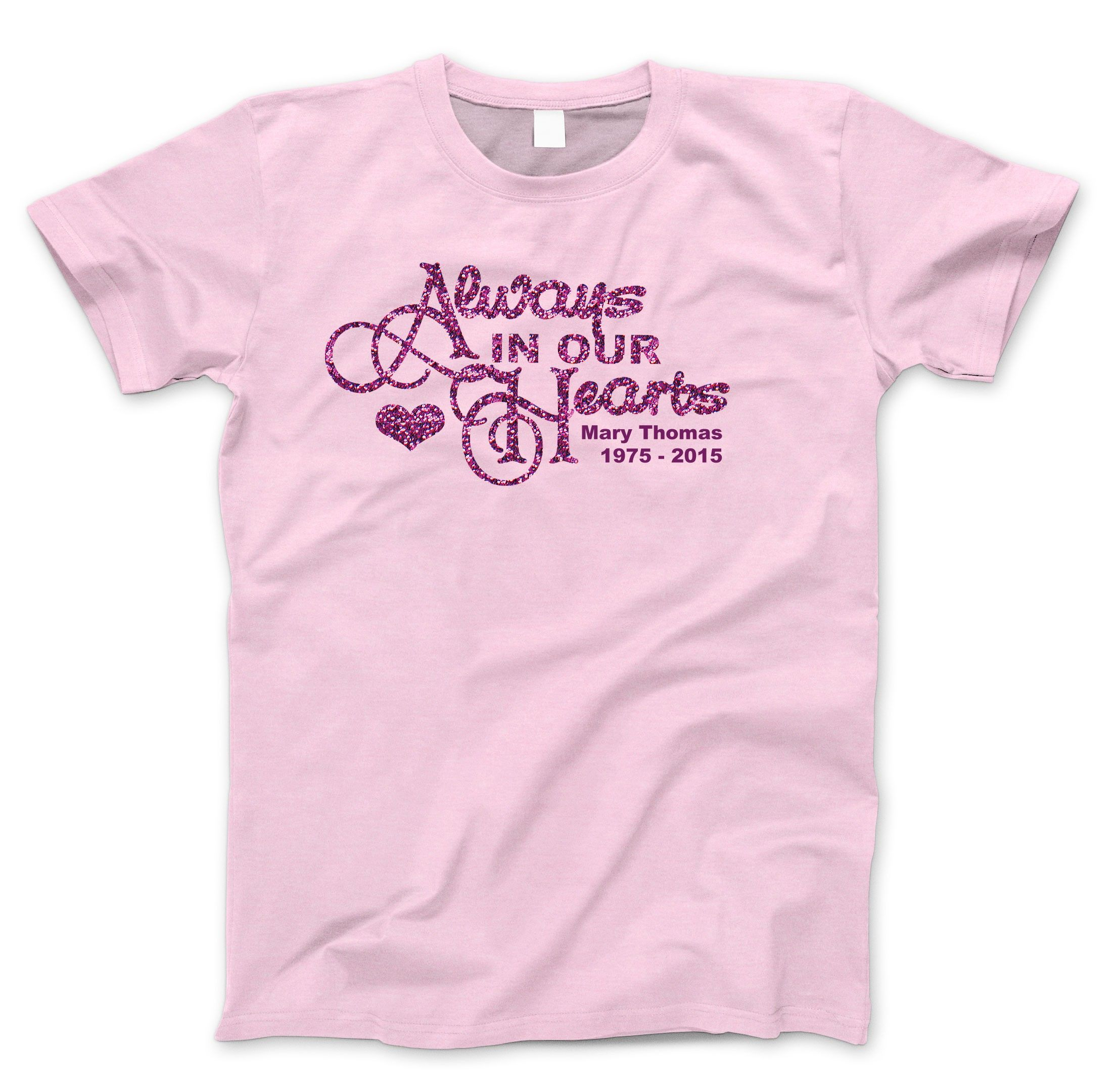 8e9caf7fe Always In Our Hearts In Loving Memory Glitter TShirt | Memorial In ...