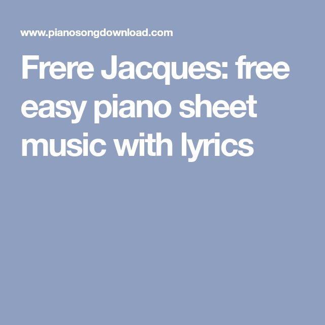 Frere Jacques Free Easy Piano Sheet Music With Lyrics Piano