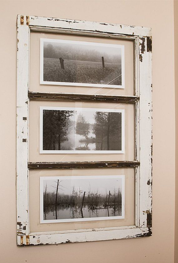 Ive Been Giving Old Windows A Second Life By Using Them To Frame My Photography They Dress Up Room With Country Rustic Style Each And