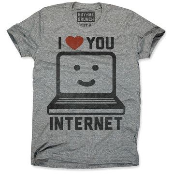 Buy Me Brunch: I Love Internet Tee