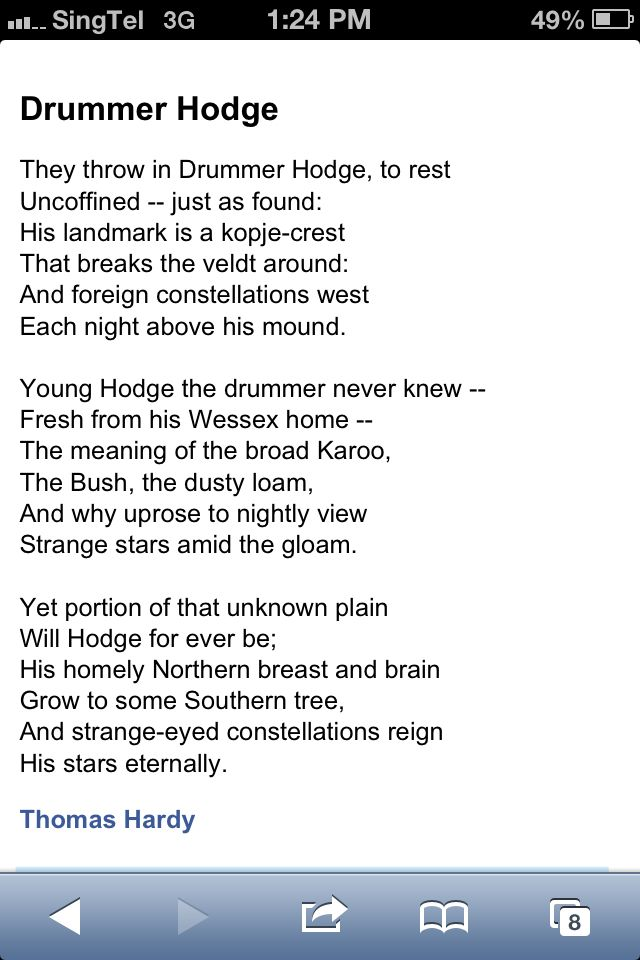 drummer hodge by thomas hardy essay And my favourite lines from the poetry of thomas hardy are the following lines taken from 'afterwards': and the may month flaps its glad green leaves like the darkling thrush, (tdt) drummer hodge, (dh) channel firing, (cf) the convergence of the twain, (tcott) during wind and rain, (dwar).