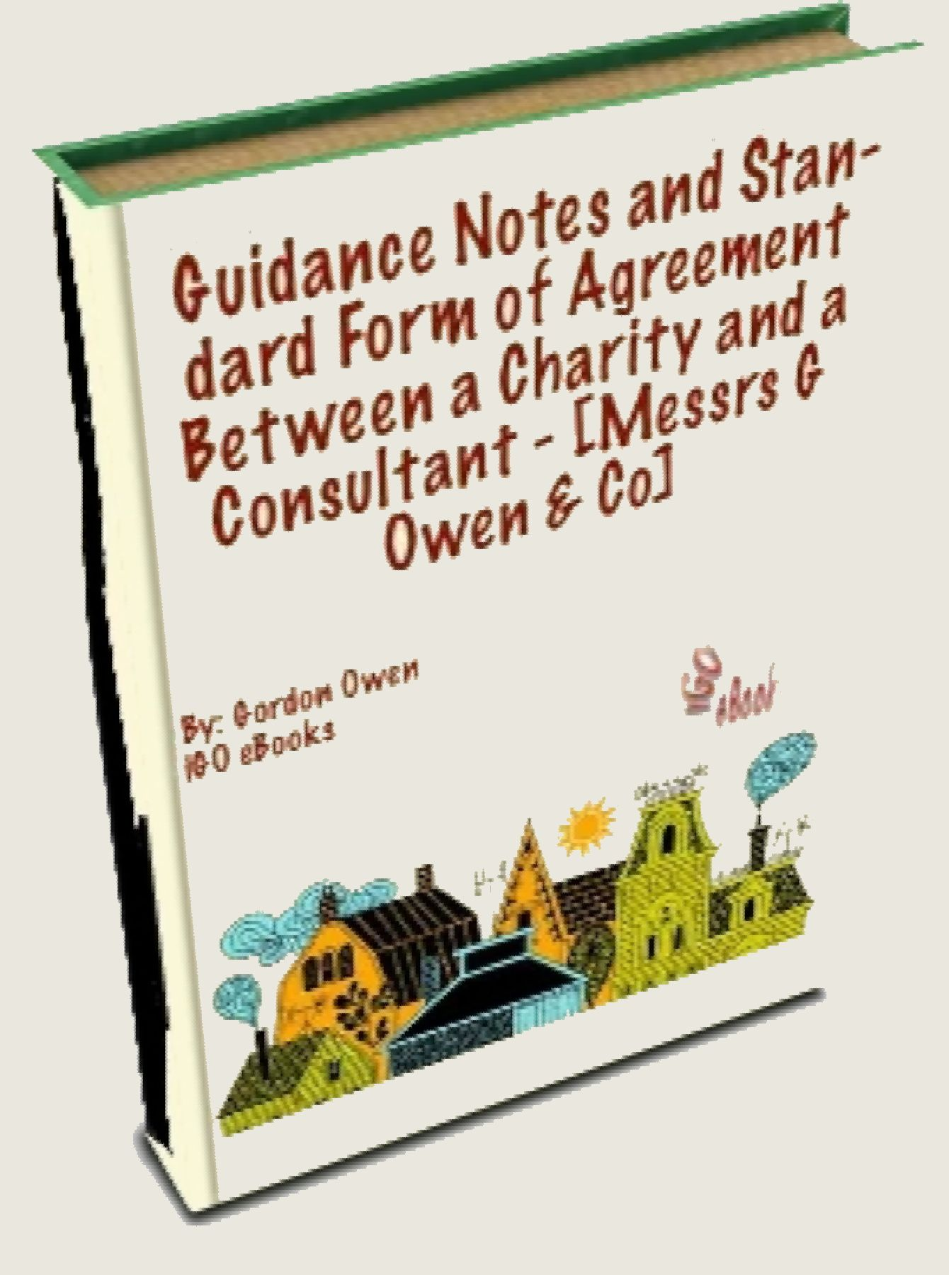 Guidance Notes And Standard Form Of Agreement Between A Charity And