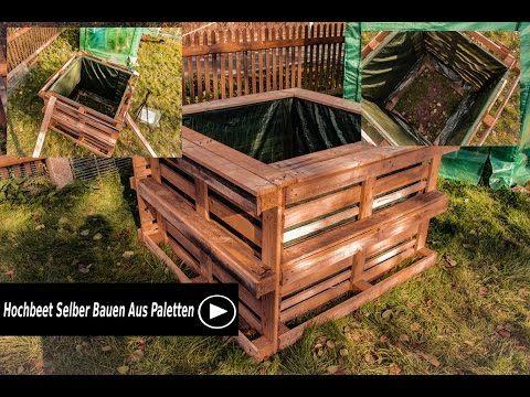Hochbeet Selber Bauen Aus Paletten Youtube Mit Bildern Selber Bauen Paletten Hochbeet Hochbeet Selber Bauen