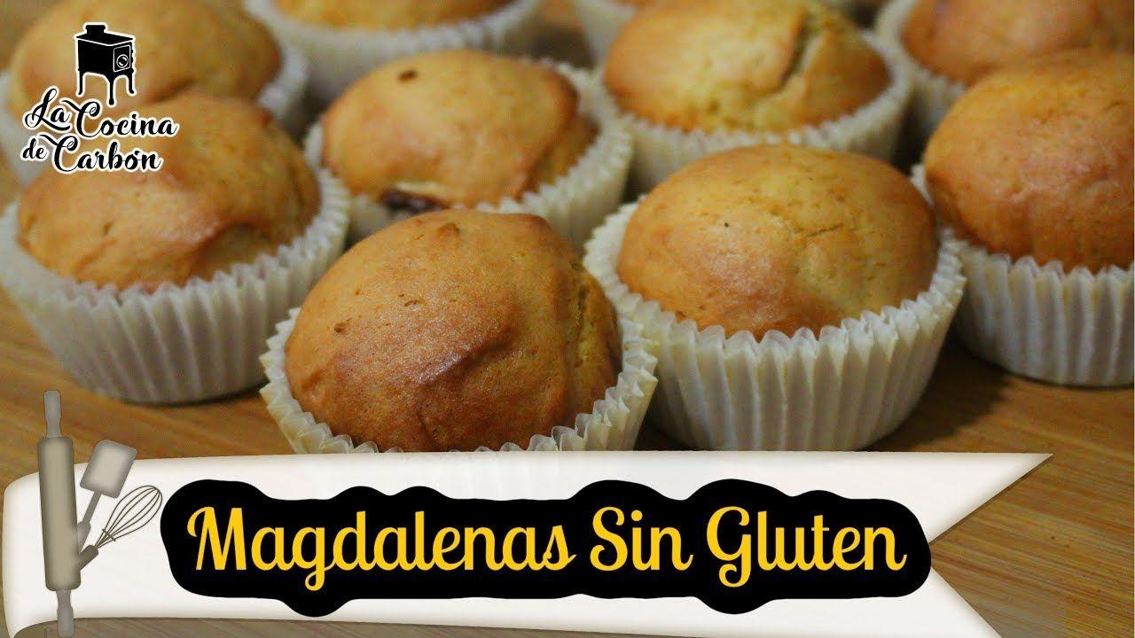 Magdalenas Sin Gluten Esponjosas Y Sin Mixes Comerciales Youtube Magdalenas Sin Gluten Magdalenas Magdalenas Caseras