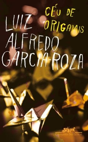 Ceu De Origamis Luiz Alfredo Garcia Roza Epub Romance