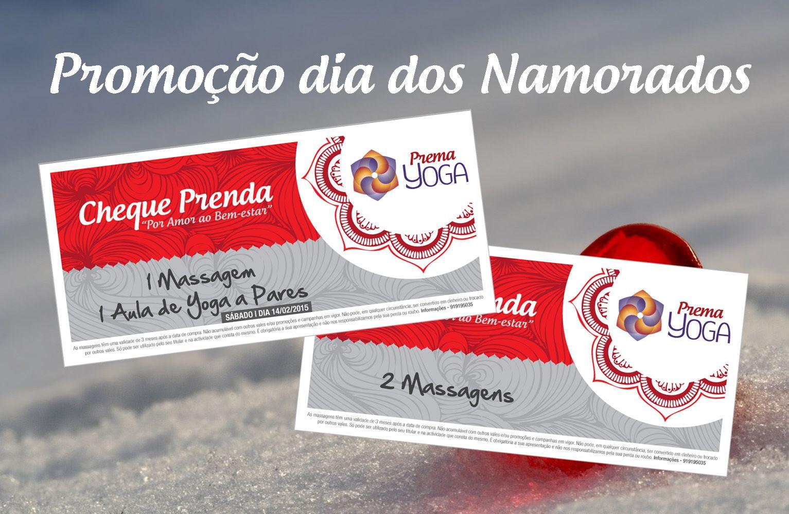 """PROMOÇÃO PREMA YOGA DIA DOS NAMORADOS 2015 - """"ALL YOU NEED IS PREMA"""":  • PACK """"ALL YOU NEED IS PREMA"""" A: 1 MASSAGEM + 1 AULA DE YOGA A PARES (dia 14, Sábado) = 40€ (COMPRADO ATÉ DIA 14 DE FEVEREIRO);  • PACK """"ALL YOU NEED IS PREMA"""" B: 2 MASSAGENS COM 10% DE DESCONTO = 63€ (COMPRADO ATÉ DIA 14 DE FEVEREIRO)."""