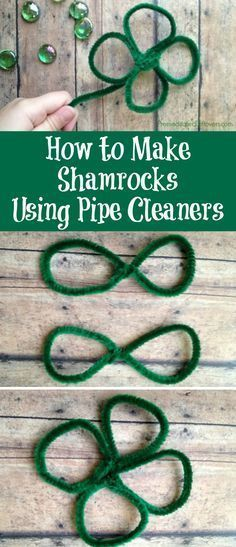 How to Make Shamrocks Using Pipe Cleaners