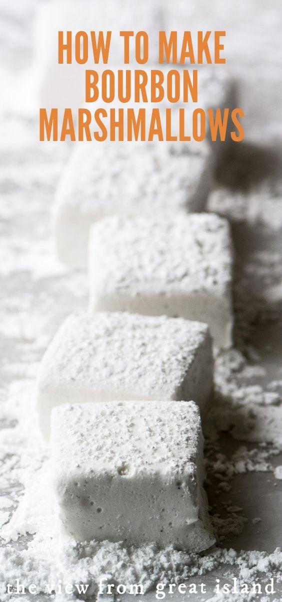 How to Make Bourbon Marshmallows #marshmallows