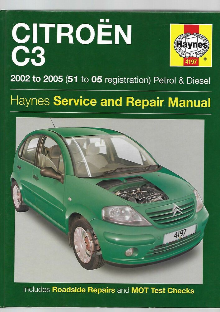 Details About Haynes Citroen C3 Service Repair Manual Petrol Turbo Diesel Xtr Hdi 8 16 Valves