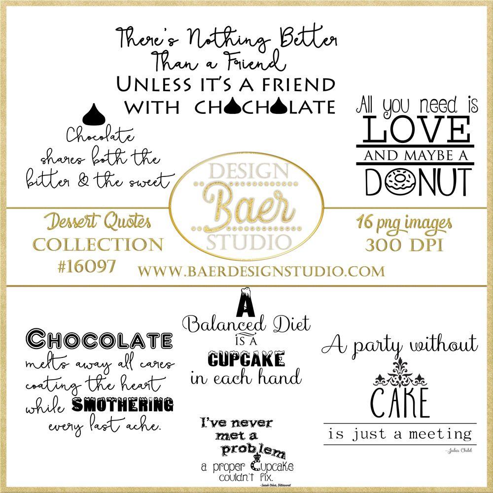 Printable Quotes, Dessert Quotes, Chocolate Quotes, Digital ...