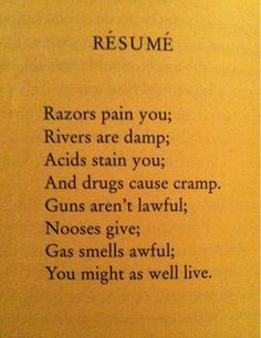 resume by dorothy parker words of whimsy and wisdom pinterest