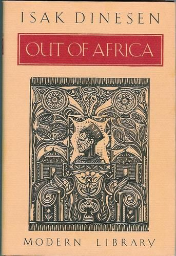 Out Of Africa Modern Library 100 Best Nonfiction Books Isak