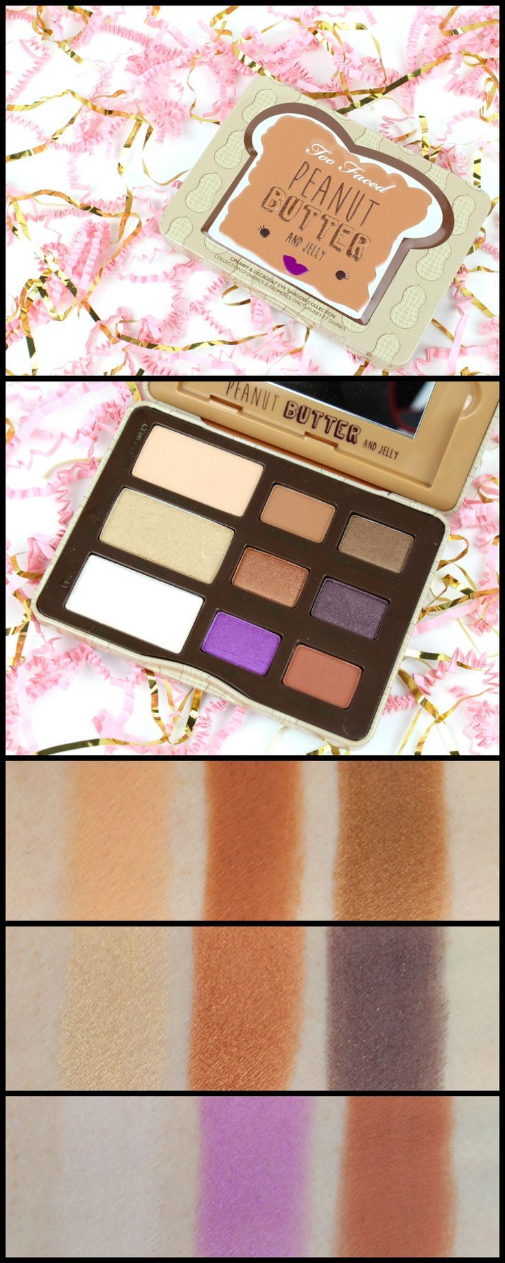 Too Faced Peanut Butter and Jelly Palette Review, Photos
