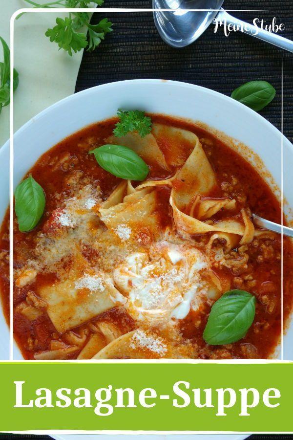 Lasagne-Suppe – die einfache und schnelle Lasagne - MeineStube