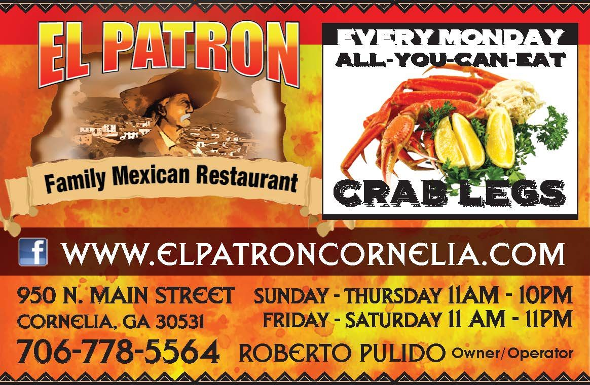 Every Monday All You Can Eat Crab Legs Www Elpatroncornelia Com Sunday Thursday El Patron Family Mexican Restaurant Cornelia