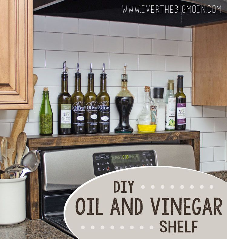 Diy oil and vinegar shelf crafts pinterest vinegar for Extra storage for small kitchen